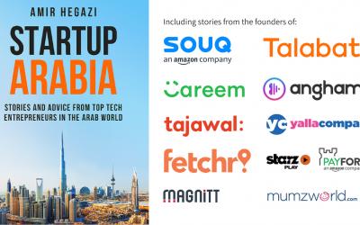 الشركات العربية الناشئة: قصص تروى لأول مرة من أهم رواد الأعمال العرب